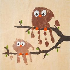 Handprints made to look like owls. Great for Father's Day and/or Mother's Day.