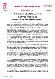 ORDEN FYM/606/2015, de 3 de julio, por la que se convocan ayudas cofinanciadas por el Fondo Europeo Agrícola de Desarrollo Rural (FEADER), para labores de mejora y prevención de daños en terrenos forestales con vocación silvopastoral, para el año 2015.