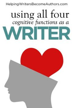 Using All Four Cognitive Functions as a Writer - Helping Writers Become Authors Fiction Writing, Writing Advice, Writing Resources, Writing A Book, Alternative Education, Creativity Exercises, Writers Notebook, Informational Writing, Creativity Quotes