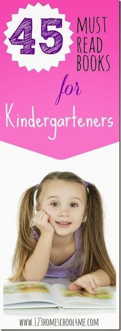 TEACH YOUR CHILD TO READ - 45 Must Read Books for Kindergartners - Great list of classic and favorite books to read to Kindergarten age children! - Super Effective Program Teaches Children Of All Ages To Read. Best Books To Read, Read Books, Homeschool Kindergarten, Homeschooling, Kindergarten Reading List, Learn To Read Kindergarten, Homeschool Books, Reading Lists, Thing 1