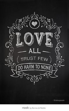 A maxim for life?                     Shakespeare Chalk Drawings by Farago Design