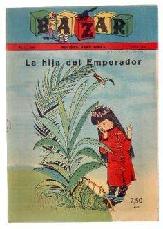 REVISTA INFANTIL BAZAR. Nº 202. AÑO 1961. LA HIJA DEL EMPERADOR. de VV.AA.: - Librería Anticuaria Raimundo