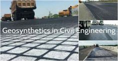 Geosynthetics Types and More in Civil Engineering – Architecture Admirers