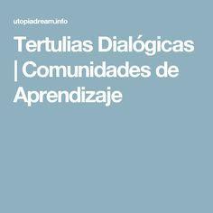 Tertulias Dialógicas | Comunidades de Aprendizaje