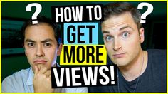 How To Get YouTube Views - 6 Proven Strategies