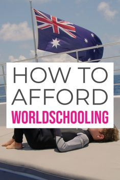 How to afford worldschooling. Worldschooling necessitates travel and lots of it, to as many countries as possible. Sure, it's expensive and it takes dedication. But it's actually cheaper than staying at home, or can be, find out how. #worldschooling #worldschool