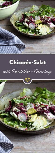 Herber Chicorée und Radicchio harmonieren wunderbar mit dem aromatischen Dressing aus Sardellen, Parmesan und leicht scharfem Meerrettich.