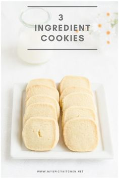 Include these 3 ingredient cookies for your holiday baking list. You will love these buttery cookies. #MySpicyKitchen Galletas Cookies, Shortbread Cookies, Cookies Et Biscuits, Cake Cookies, Cupcakes, 3 Ingredient Cookies, 3 Ingredient Recipes, Köstliche Desserts, Delicious Desserts