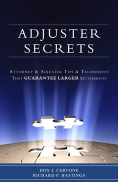 Adjuster Secrets Book - How to Maximize your Client's Personal Injury Settlement