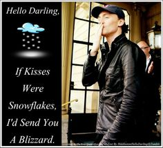 The text is from HiddlestonHelloDarling@Tumblr. The original had a really fuzzy pic so I made a new one and added some snow. :D  (I Do Not Own The Picture)