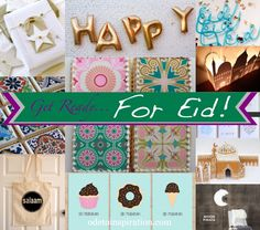 Eid Ideas and Inspiration Round Up @ odetoinspiration.com