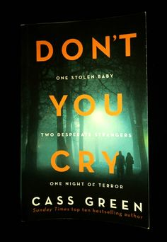 It was the tagline of this book that caught my attention and made me want to read Don't You Cry – One stolen baby. Two desperate strangers. One night of terror – Intriguing right? Read on to find out if the book lived up to the tagline.  Don't You Cry by Cass Green  ... [Read more...] The Longest Night, First Night, Some Motivational Quotes, Books Everyone Should Read, Night Terror, Blind Dates, Green Books, I Want To Know, Page Turner