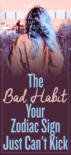 Whether it's procrastination, biting your nails or your slight hoarding tendencies, everyone has a bad habit (or two).