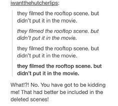 Better be in the deleted scene