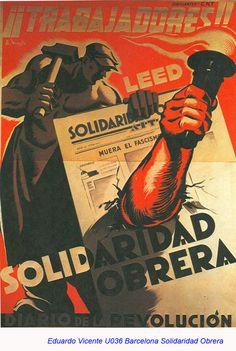 """Spain, 1936. Autor: Eduardo Vicente. """"Leed Solidaridad Obrera"""""""