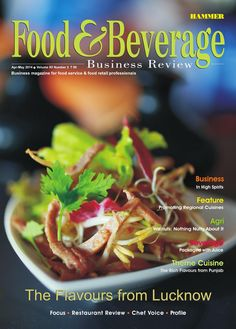 Food & Beverage Business Review ( Apr-May 2014)  (Please get Registered for FREE on issuu.com & Download this issue for free. Do share with your friends & peers)  In the Cover Story of this issue we have explored the character and highlights of Lucknow cuisine, whose timeless tastes and aromas have ensured its national popularity across decades. The Business Story deals with the growing demand for imported spirits in this new-age India.  The Feature section suggests some innovative…