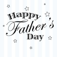 Any guy can be a Dad. It takes a real man to be a Father. Happy Father's day to all you Men. 6/16/2013