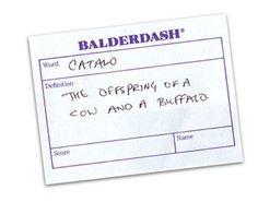 Balderdash.  I LOVE this game.
