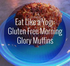Eat Like a Yogi: Gluten Free Morning Glory Muffins - www.YogaTravelTree.com