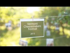 Vermont CheeseMakers Festival.