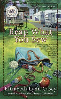 Reap What you Sew: Elizabeth Lynn Casey