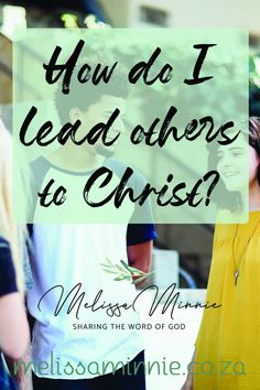 Do you want to bring your friends to God but don't know how? Then you have to read this post!