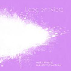 Leeg en Niets . 2014