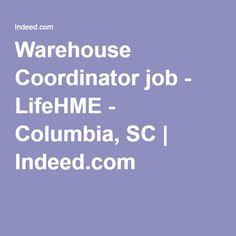 Pinterest     The world     s catalogue of ideas Warehouse Coordinator job   LifeHME   Columbia  SC   Indeed com