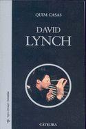 David Lynch / Quim Casas. El largometraje Terciopelo azul y la serie de televisión Twin Peaks convirtieron a David Lynch en una figura muy popular en los años ochenta, pese a que su obra se ha mantenido siempre al margen de lo establecido, ahondando en mundos oscuros e inquietantes a partir de tramas, situaciones y personajes de lo más reconocible.