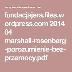 fundacjajera.files.wordpress.com 2014 04 marshall-rosenberg-porozumienie-bez-przemocy.pdf