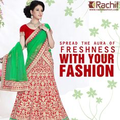 Spread the #aura of freshness with your #fashion. Buy #wedding lehenga choli at www.rachitfashion.com