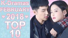 ❤ My TOP 10 Korean Dramas February 2018 ❤ Top Korean Dramas, Kdrama, February, Tops