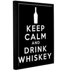 """ArtWall Keep Calm And Drink Whiskey by Art D Signer Kcco Framed Textual Art on Wrapped Canvas in Black Size: 32"""" H x 24"""" W"""