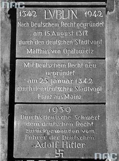 Tablica stwierdzająca niemieckość historyczną miasta Lublina. Została wmurowana w Bramę Krakowską a odsłonił ją gubernator Zorner.
