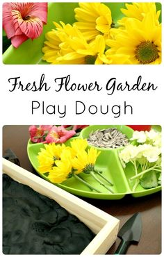 Fresh Flower Garden Play Dough - would use fake flowers