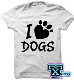 Camiseta Blusa I Love Dogs Amo a los Perros Para Caballero, Dama o Niños