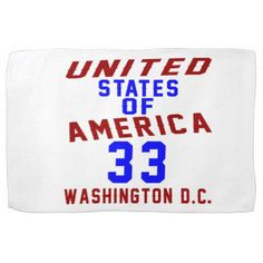 #United States Of America 33 Washington D.C. Hand Towel - #giftidea #gift #present #idea #number #33 #thirty-third #thirty #thirtythird #bday #birthday #33rdbirthday #party #anniversary #33rd