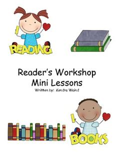 Reader's Workshop Mini Lessons...Reading, Literature, Reading Strategies  1st, 2nd, 3rd Lesson Plans (Bundled), Minilessons...Here are four lessons that are part of a complete sixty five mini lesson download. I hope you enjoy these and can use them in your class!! I wrote these for my school's second grade...