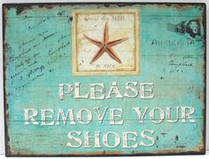 Please Remove Your Shoes Metal Sign - Coastal Beach Wall Decor - California Seashell Company