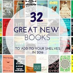 32 New Books To Add To Your Shelf In 2016 New year, new TBR pile