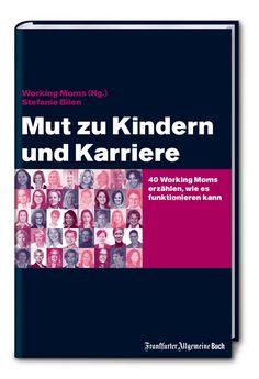 Das Sachbuch 'Mut zu Kindern und Karriere' will Müttern Mut machen – mich macht es eher mutlos. Sachbuch Rezension von @juliliest
