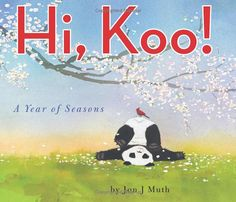 Hi, Koo! by Jon J Muth is a great intro to haiku