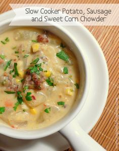 Joyously Domestic | Slow Cooker Potato, Sausage and Sweet Corn Chowder Sausages, Sweets Corn, Recipe, Crock Pots, Slow Cooker Potatoes, Food, Corn Chowders, Slowcooker, Joyous Domestic