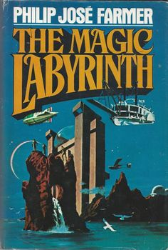 The Magic Labyrinth (By Philip José Farmer)At the end of The Fabulous Riverboat, Sam Clemens finally set out in the great iron riverboat Not for Hire to reach the headwaters of the massive river on whose shores humanity has been resurrected. Fantasy Book Covers, Fantasy Books, Fantasy Art, Philip Jose Farmer, Classic Sci Fi Books, Literary Genre, Science Fiction Books, Authors, Reading