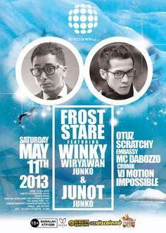 #TONIGHT May'11st - FROST STARE - @Embassy Bandung w/ @winkywiryawan @Herjuno7Ali @otuzdbanditz @scratchycronik ♥♥♥