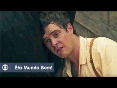 Êta Mundo Bom!: capítulo 1 da novela, segunda, 18 de janeiro, na Globo - novelasdiversificadas