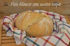 Atrapada en mi cocina: PAN BLANCO CON MASA VIEJA