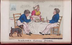 """""""Sailors Eating Pork"""". The caricature magazine, or Hudibrastic mirror, by G.M. Woodward, Woodward & Roberts. vol. 4, Folio 75 W87 808Lewis Walpole Library Digital Collection"""