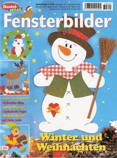 Fensterbilder - Winter und Weihnachten Foam Crafts, Diy And Crafts, Paper Crafts, Paper Decorations, Christmas Decorations, Christmas Ornaments, Christmas Books, Christmas Time, Picasa Web Albums