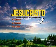 Habrá muchos caminos, pero sólo uno nos lleva a Dios el Padre: Cristo. Aunque haya quienes no crean a la verdad, Cristo siempre será la Verdad. La vida verdadera no es la que se vive en el mundo por un tiempo, sino, Cristo, la esperanza de gloria. #CristoElCamino #CristoLaVerdad #CristoLaVida